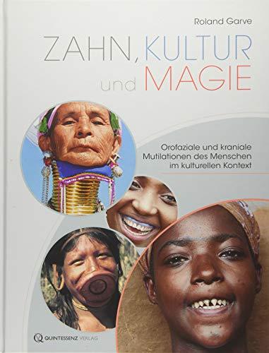 Zahn, Kultur und Magie: Roland Garve