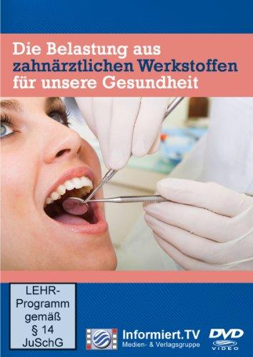 9783868683158: Die Belastung aus zahnärztlichen Werkstoffen für unsere Gesundheit Teil 1 [Alemania] [DVD]