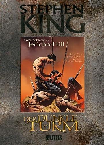 9783868690125: Der Dunkle Turm 05. Die Schlacht am Jericho Hill