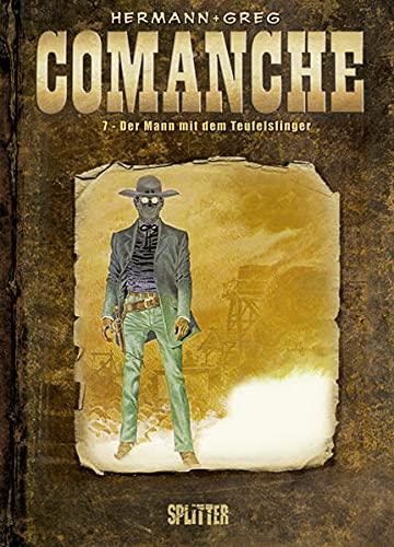 9783868690583: Comanche 07. Der Mann mit dem Teufelsfinger