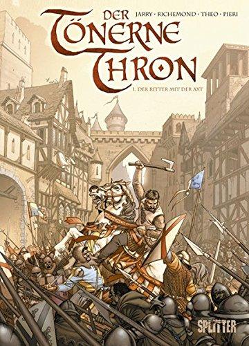 9783868691863: Der tönerne Thron 01 - Der Ritter mit der Axt