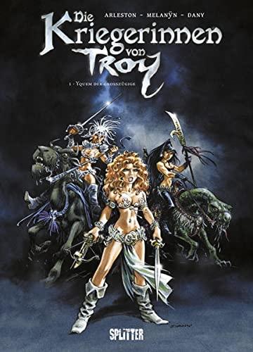 9783868692556: Die Kriegerinnen von Troy 01 - Yquem der Großzügige