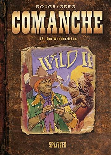 9783868692693: Comanche 13. Der Wanderzirkus