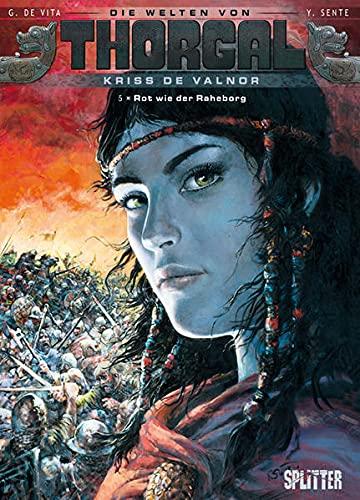 9783868693829: Thorgal - Die Welten von Thorgal. Kriss de Valnor 05. Rot wie der Raheborg