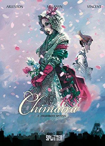 9783868695045: Chimaira 1887 Band 02. Feuerrote Spitzen
