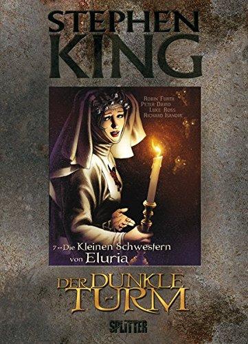 9783868695274: Stephen King - Der Dunkle Turm 07. Die Kleinen Schwestern von Eluria