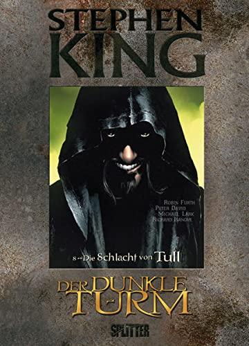 9783868695281: Stephen King - Der Dunkle Turm 08. Die Schlacht von Tull