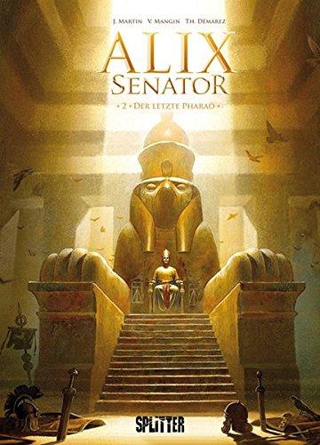 9783868696141: Alix Senator 02. Der letzte Pharao