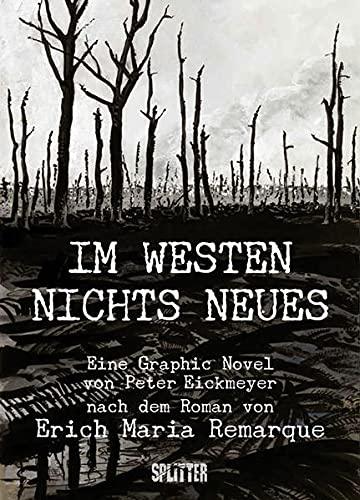 Im Westen nichts Neues: Erich Maria Remarque;