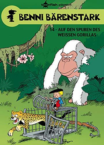 9783868699456: Benni Bärenstark 14. Auf den Spuren des weißen Gorillas