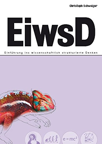 9783868700480: EiwsD: Einf�hrung ins wissenschaftlich strukturierte Denken