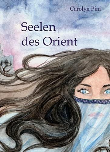 9783868703962: Seelen des Orient: M�rchensammlung