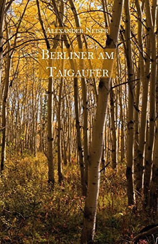 9783868707366: Berliner am Taigaufer