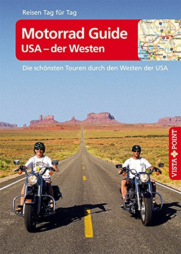 9783868710120: Motorrad Guide - USA der Westen: Die sch�nsten Touren durch den Westen der USA