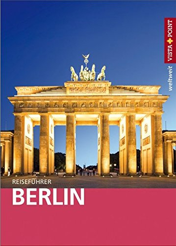 9783868710359: Berlin: Reiseführer mit E-Book (Vista Point weltweit)