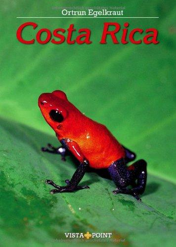 Costa Rica. Natur pur zwischen Atlantik und Pazifik. - Egelkraut, Ortrun