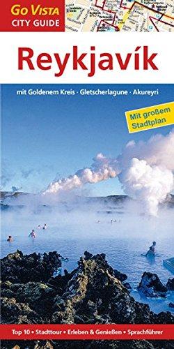 9783868712889: Reykjavik, mit Goldenem Kreis · Gletscherlagune · Akureyri: Reiseführer mit extra Landkarte [Reihe Go Vista]