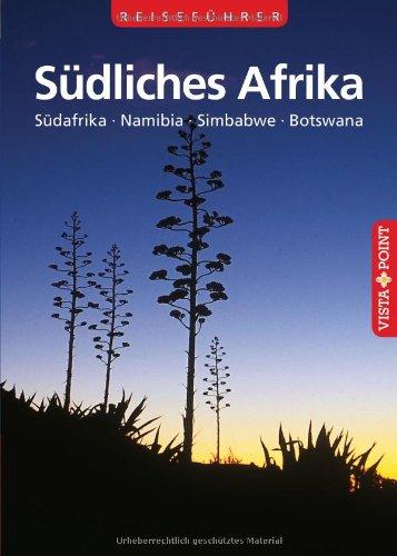 9783868713244: S�dliches Afrika: S�dafrika - Namibia - Simbabwe - Botswana