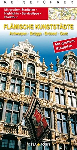 9783868715323: City Guide Fl�mische Kunstst�dte: Antwerpen, Br�gge, Br�ssel, Gent