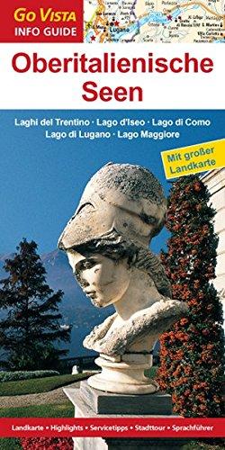 9783868716962: Oberitalienische Seen: Laghi del Trentino - Lago d'Iseos - Lago di Como - Lago di Lugano - Lago Maggiore