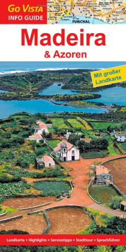 9783868718249: Go Vista Madeira & Azoren