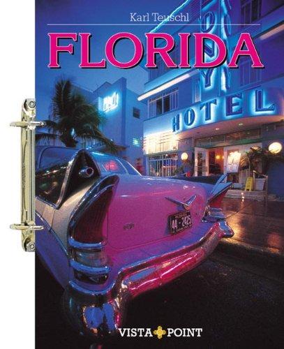 Florida. Tourplaner - Karl Teuschl