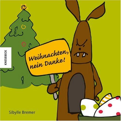9783868730579: Weihnachten, nein danke