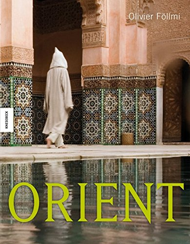 9783868731255: Orient: Impressionen aus Tausendundeiner Nacht