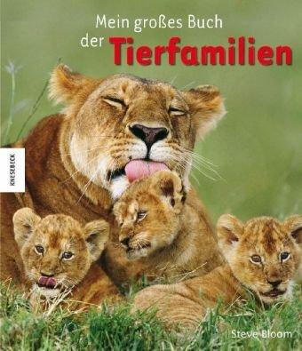 9783868732597: Mein großes Buch der Tierfamilien