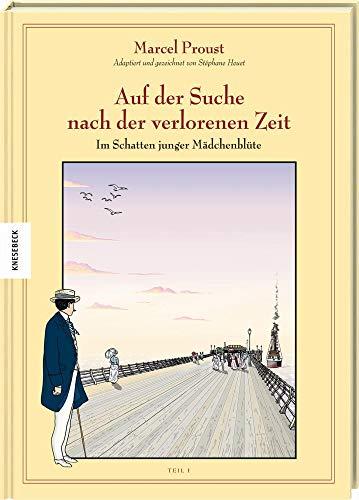 Auf der Suche nach der verlorenen Zeit: Proust, Marcel