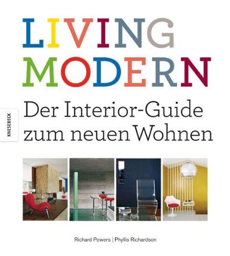 9783868732818: Living Modern: Der Interior-Guide zum neuen Wohnen