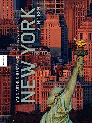 New York von oben: Yann Arthus-Bertrand