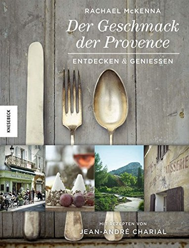 9783868734386: Der Geschmack der Provence: Entdecken & GenieÃ?en
