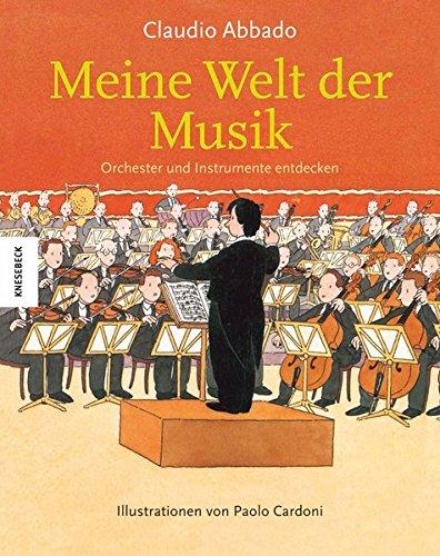 9783868734447: Meine Welt der Musik: Orchester und Instrumente entdecken