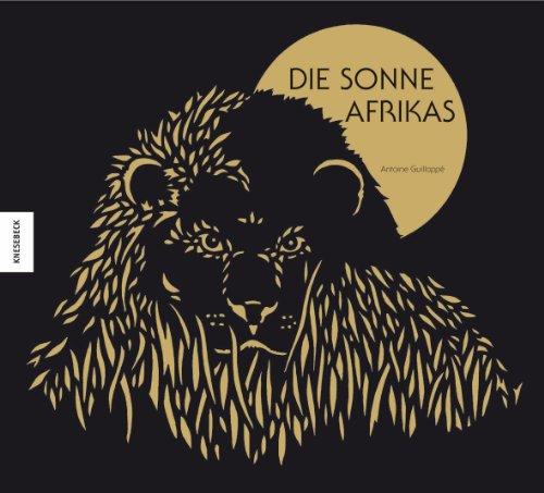 Die Sonne Afrikas (3868735089) by Antoine Guilloppé