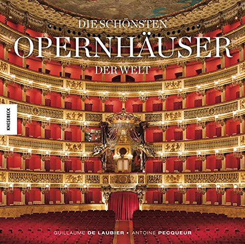 Die schönsten Opernhäuser der Welt: Antoine Pecqueur