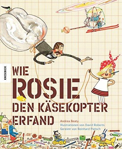 9783868737387: Wie Rosie den Käsekopter erfand