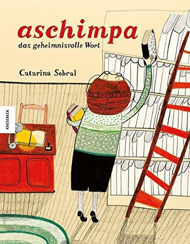 9783868737974: Aschimpa: das geheimnisvolle Wort