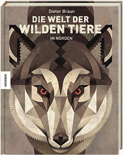 9783868738223: Die Welt der wilden Tiere: Im Norden