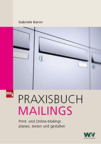 Praxisbuch Mailings: Gabriele Baron