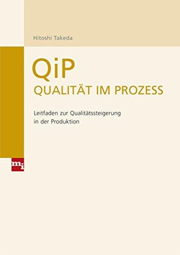 9783868800234: QiP - Qualit�t im Prozess: Leitfaden zur Qualit�tssteigerung in der Produktion