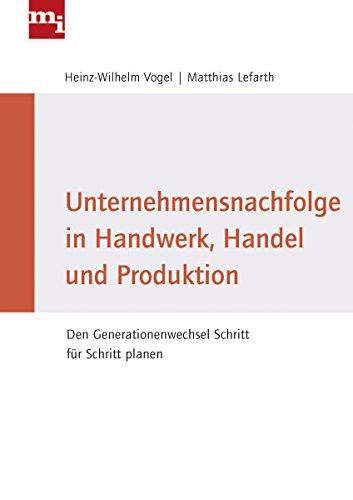 Unternehmensnachfolge in Handwerk, Handel und Produktion: Matthias Lefarth