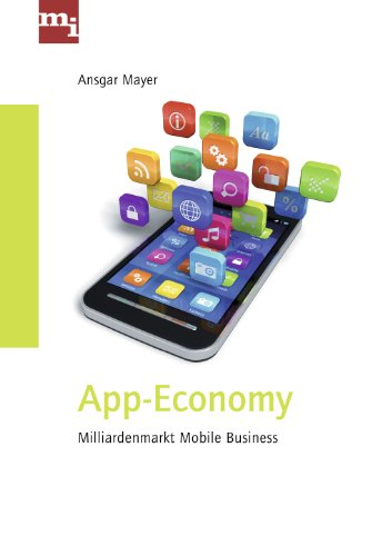 App-Economy. Milliardenmarkt Mobile Business.
