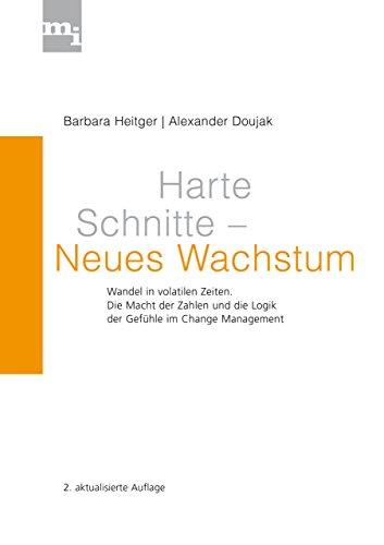 Harte Schnitte - Neues Wachstum: Heitger, Barbara /