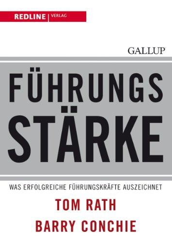 Führungsstärke: Was erfolgreiche Führungskräfte auszeichnet (3868810528) by Tom Rath