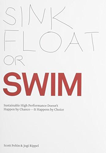 Sink, Float or Swim-Sustainable High Performance Doesn't: Peltin, Scott; Rippel,