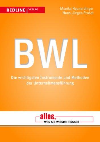 9783868813593: BWL: Die wichtigsten Instrumente und Methoden der Unternehmensführung
