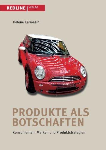 9783868814095: Produkte als Botschaften: Konsumenten, Marken Und Produktstrategien