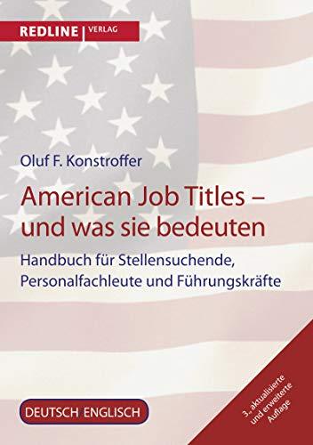 9783868814125: American Job Titles - und was sie bedeuten: Handbuch F�r Stellensuchende, Personalfachleute Und F�hrungskr�fte