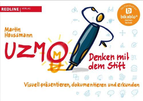 9783868815177: UZMO - Denken mit dem Stift: Visuell präsentieren, dokumentieren und erkunden